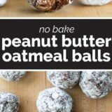 No Bake Peanut Butter Oatmeal Balls with text in the middle