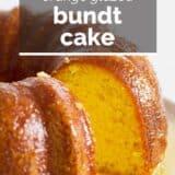orange glazed bundt cake with text overlay