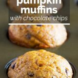 Pumpkin Muffins with Chocolate Chips with text overlay